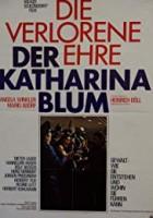 Verlorene Ehre der Katharina Blum oder: Wie Gewalt entstehen und wohin sie f?hren kann, Die