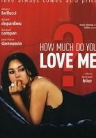 Combien tu m'aimes?