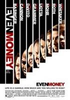 even money 2cd